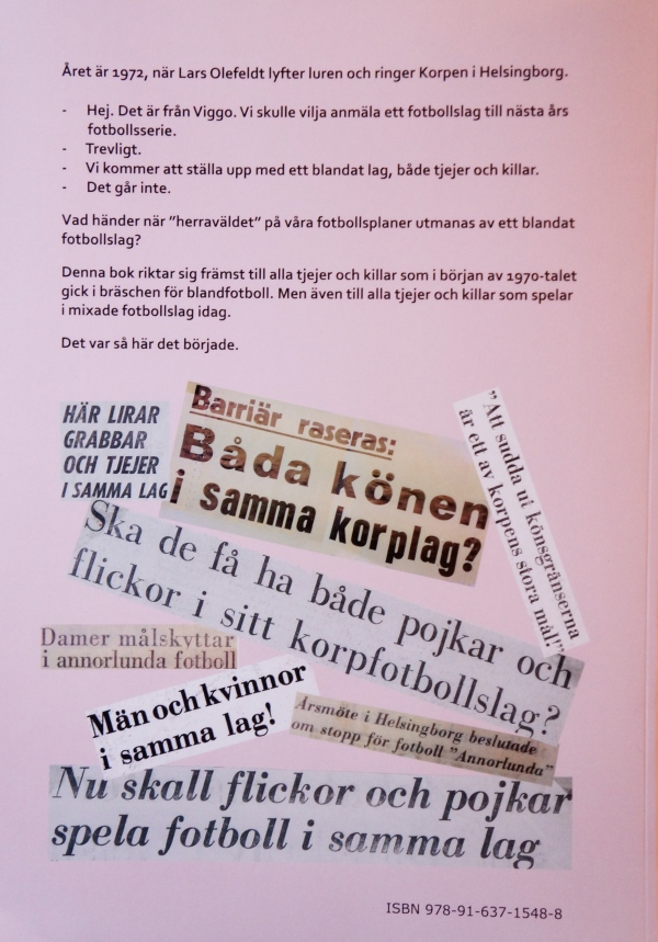 """Baksidan på Lars Olefeldts bok om Experimentet """"Fotboll Annorlunda""""."""